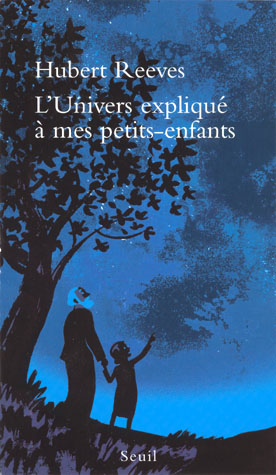 [EPUB] Hubert Reeves - L'Univers expliqué a mes petits-enfants