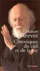 Chroniques Huber Reeves